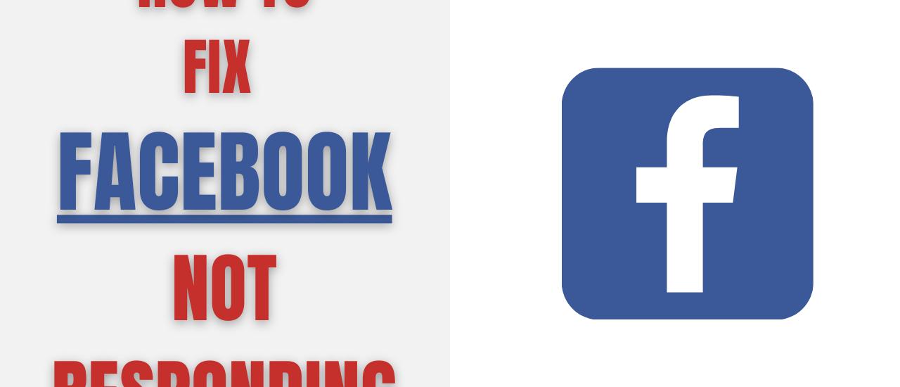 Facebook not responding